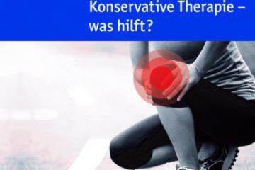 """""""Konservative Therapie - Was hilft?"""""""